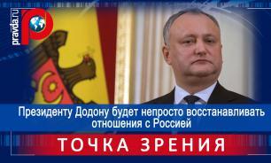 Президенту Додону будет непросто восстанавливать отношения с Россией